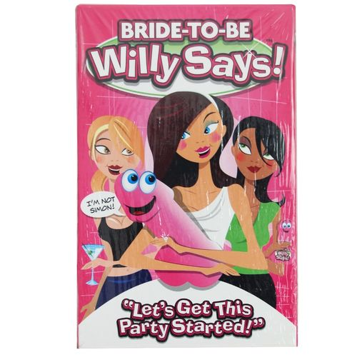 Bride To Be Willy Says!